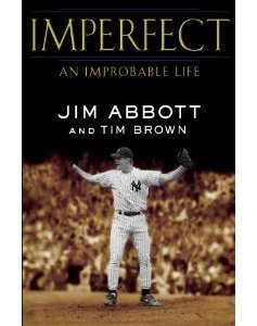 Jim Abbott's autobiography IMPERFECT